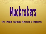 Muckrakers (Media) Expose America's Problems