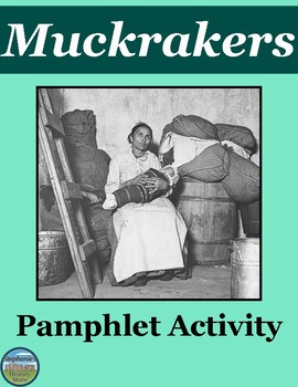 Muckrakers Pamphlet Activity
