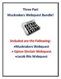 Muckrakers Webquest + Upton Sinclair Webquest + Jacob Riis Weqbuest (With Keys!)