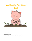 Mud Puddle Pigs Vowel Sort: Long and Short Vowels