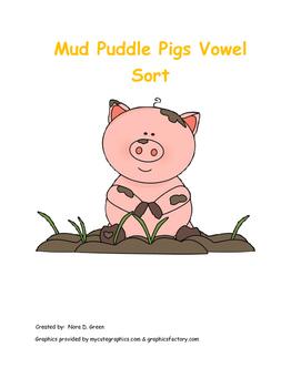 Mud Puddle Pigs Vowel Sort: Long and Short Vowels