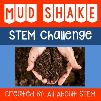Mud Shake STEM Challenge (Soil Hydrometer Test)