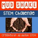 NGSS Aligned: Mud Shake STEM Challenge (Soil Hydrometer Test)