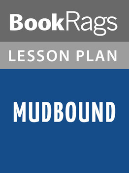 Mudbound Lesson Plans