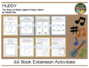 Muddy: The Story of Blues Legend Muddy Waters by Mahin 22 Extension Activities