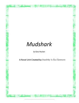 Mudshark Novel Unit Plus Grammar