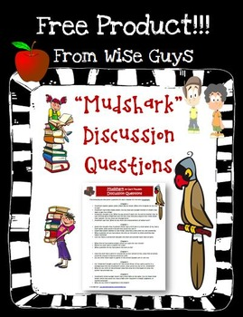Mudshark Discussion Questions Activity