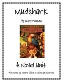 """Mudshark"", by Gary Paulsen, HUGE Literature Unit, 48 Pages!"