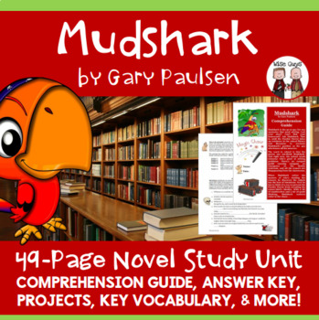 Mudshark Novel Unit