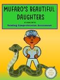 Mufaro's Beautiful Daughters Reading Comprehension Assessment