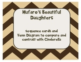 Mufaro's Beautiful Daughters sequence cards and Venn Diagram for Cinderella