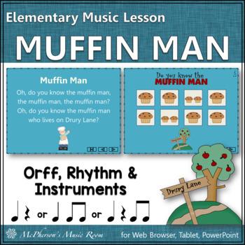 Muffin Man: Orff, Rhythm, Instruments and Form