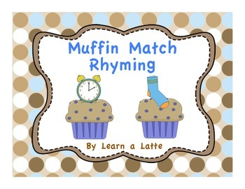 Muffin Match Rhyming (If You Give a Moose a Muffin)