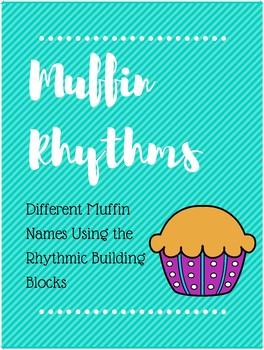 Muffin Rhythms Using Rhythmic Building Blocks