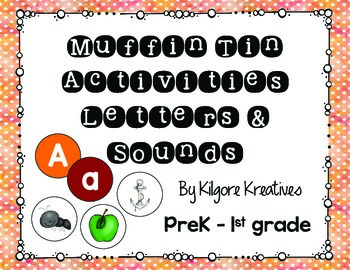 Muffin Tin Activities {Letters and Sounds Printables}