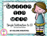 Muffin Tin Math (Simple Subtraction to 10)