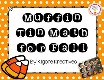 Muffin Tin Math for Fall (Simple Math Game Printables)