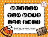 Muffin Tin Math for Fall (Simple Math Game Printables)