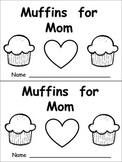 Muffins for Mom Emergent Reader- Kindergarten- Mothers' Day-Color Words