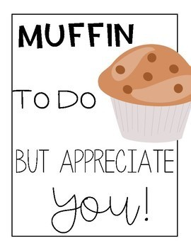 Muffin to do but Appreciate You