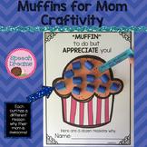 Muffins for Mom Craft {Aunt Grandma Craftivity}