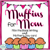 Muffins for Mom Writing
