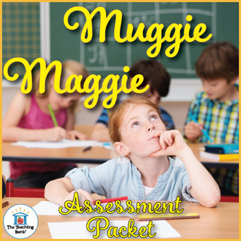 Muggie Maggie Assessment Packet