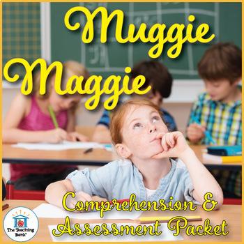 Muggie Maggie Comprehension and Assessment Bundle