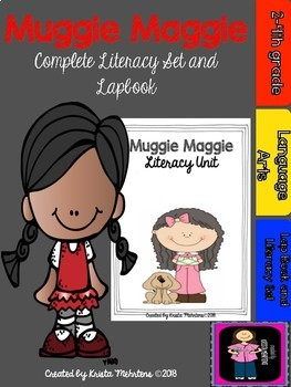 Muggie Maggie Complete Literacy Unit-- includes a lapbook