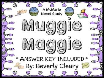 Muggie Maggie (Beverly Cleary) Novel Study / Reading Comprehension Journal