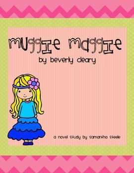 Muggie Maggie by Beverly Cleary - a CCSS novel study DISTANCE LEARNING