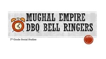 Mughal Empire DBQ Bell Ringers