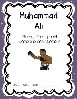 Muhammad Ali - Reading Comprehension Biography and Questions