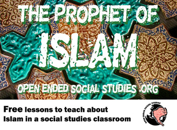 Muhammad, the Prophet of Islam - Open Ended Social Studies