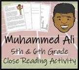 Muhammed Ali - 5th & 6th Grade Close Reading Activity