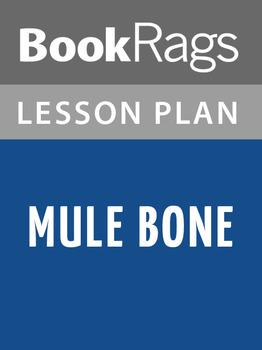 Mule Bone Lesson Plans
