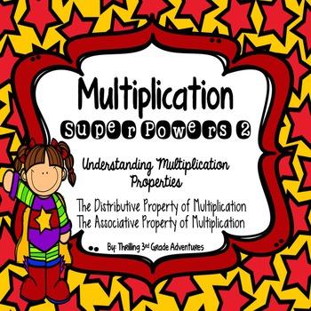 Mulitplication: The Distributive and Associative Properties