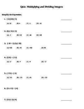 Mult. & Dividing Integers Quiz (7.NS.2;7.NS.3;7.EE.3; Math. Practices: 1,3,4,8)