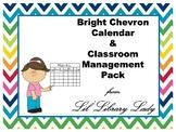Multi Bright Chevron Classroom Calendar & Classroom Manage