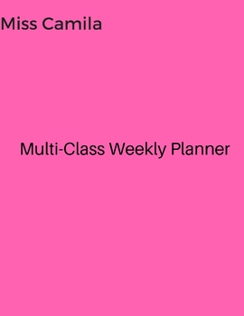 Multi-Class Weekly Planner