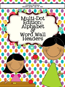 Multi-Colored Dot Edition: Alphabet and Small Word Wall Cards