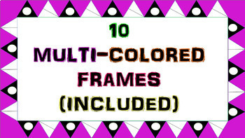 10 multi-colored FRAMES with dots