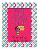Multi Colored Schedule Cards