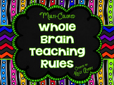Whole Brain Teaching:  Classroom Rules (Multicolored)