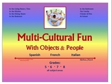Multi-Cultural Fun With Objects & People (Languages: Spanish, French, Italian)