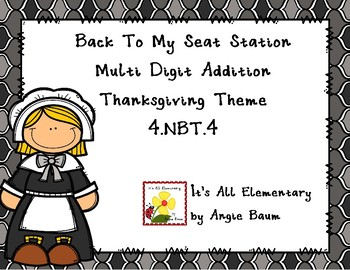 Multi Digit Addition Back To My Seat Station | Thanksgiving Theme