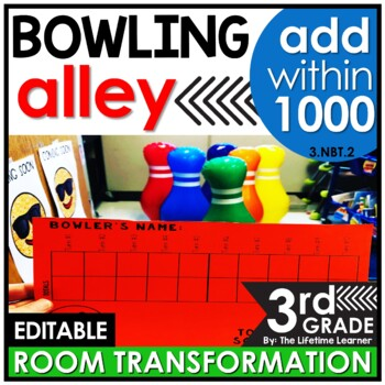 Multi-Digit Addition  - Bowling Classroom Transformation
