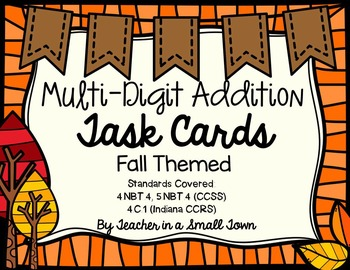 Multi-Digit Addition Task Cards 4.NBT.4