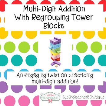 Multi-Digit Addition  With Regrouping Jenga