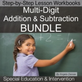 Multi-Digit Addition and Subtraction BUNDLE | Special Ed M